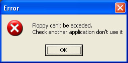 Floppy can't be acceded.
